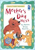 Mother's Day Mess: A Harry & Emily Adventure (A Holiday House Reader, Level 2)