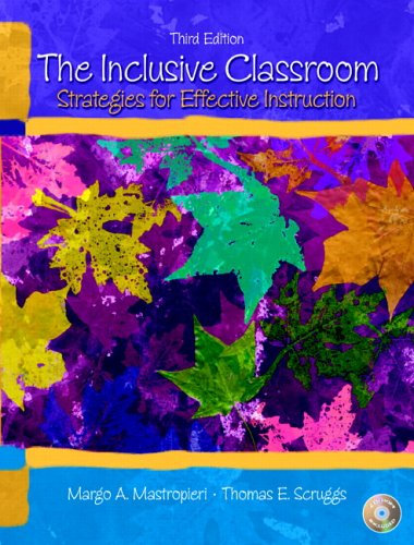 The Inclusive Classroom: Strategies for Effective Instruction (3rd Edition)