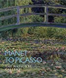 Manet to Picasso, Christopher Riopelle, 185709333X