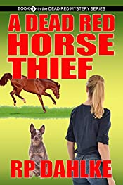 A DEAD RED HORSE THIEF: A Lalla Bains Novella (THE DEAD RED MYSTERY SERIES Book 7)