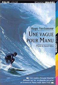 Une vague pour manu par Hugo Verlomme