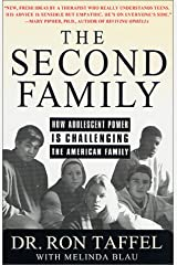 The Second Family: How Adolescent Power is Challenging the American Family Hardcover