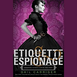 Etiquette & Espionage Audiobook