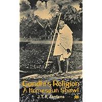 Gandhi's Religion: A Homespun Shawl