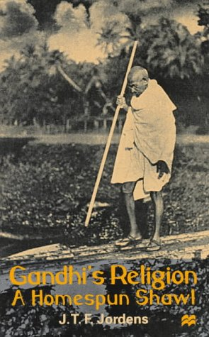 Gandhi's Religion: A Homespun Shawl