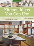 Kitchen Decorating Ideas Kitchen Ideas You Can Use: Inspiring Designs & Clever Solutions for Remodeling Your Kitchen