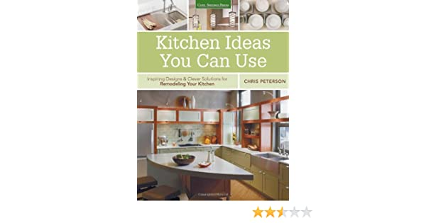 Kitchen Ideas You Can Use Inspiring Designs Clever Solutions