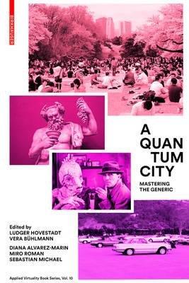 Download A Quantum City : Mastering the Generic(Hardback) - 2015 Edition PDF