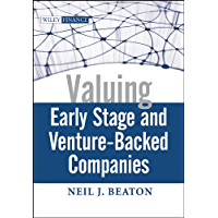 Valuing Early Stage and Venture-Backed Companies (Wiley Finance Book 503)