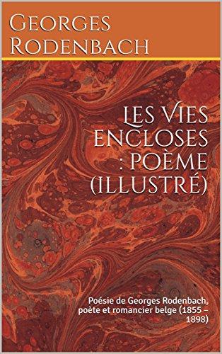 les-vies-encloses-poeme-illustre-poesie-de-georges-rodenbach-poete-et-romancier-belge-1855-1898-fren