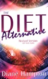 Diet Alternative, Diane Hampton, 0883687216