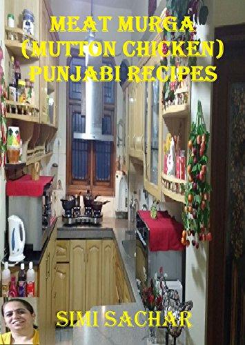 Meat Murga (Mutton Chicken): Punjabi Recipes