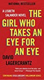 Book cover from The Girl Who Takes an Eye for an Eye (Millennium Series) by David Lagercrantz