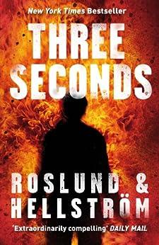 Three Seconds (DCI Ewert Grens) by [Roslund, Hellstrom]
