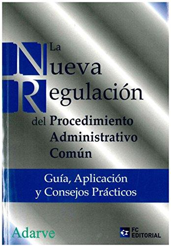 Nueva Regulación Del Procedimiento Administrativo Común,la