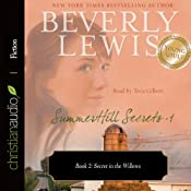 Secret in the Willows: SummerHill Secrets, Volume 1, Book 2 | Beverly Lewis
