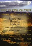 Beginning Biblical Hebrew, Robert D. Sacks, 1888009330
