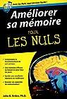 Améliorer sa mémoire Pour les Nuls par Arden