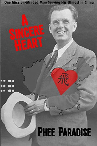A Sincere Heart: One Mission-Minded Man Serving His Utmost in China