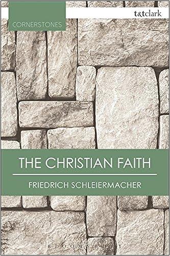 The Christian Faith (T&T Clark Cornerstones)