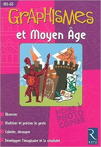 Graphismes Et Moyen Age Amazonfr Magdalena Guirao Jullien