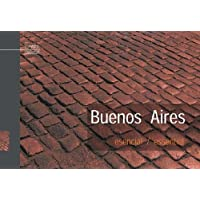 Buenos Aires Esencial/Essential. De Dios Editores.