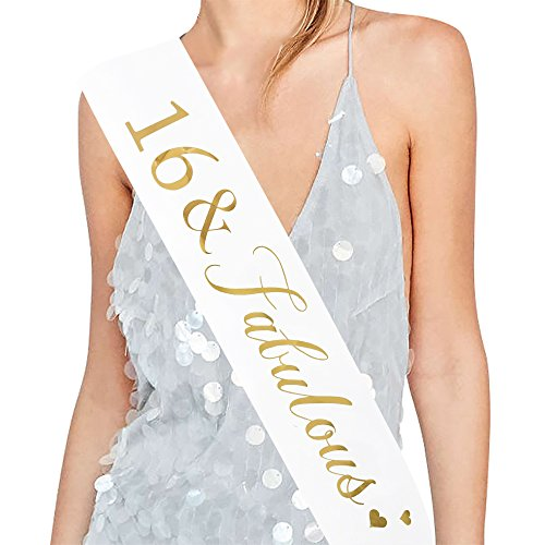 16 and Fabulous Sash - 16th Birthday Sash 16 Birthday Gifts Party Favors, Supplies and Decorations (White)