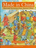 Made in China: Ideas and Inventions from Ancient China