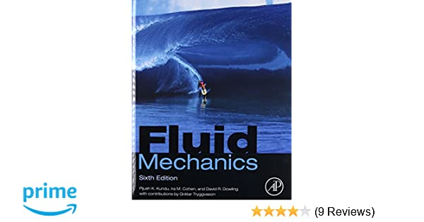 Fluid mechanics sixth edition pijush k kundu ira m cohen david fluid mechanics sixth edition pijush k kundu ira m cohen david r dowling phd 9780124059351 amazon books fandeluxe Images