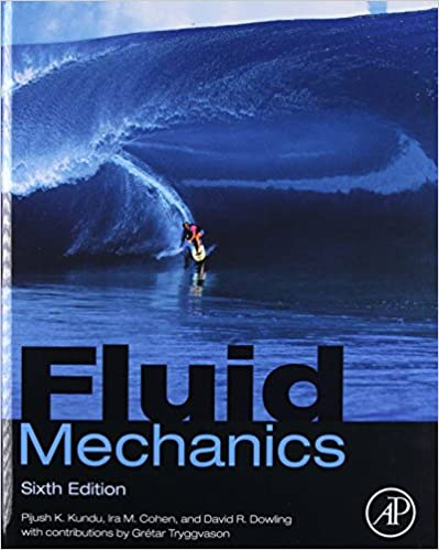 Fluid Mechanics: Pijush K  Kundu, Ira M  Cohen, David R Dowling Ph D