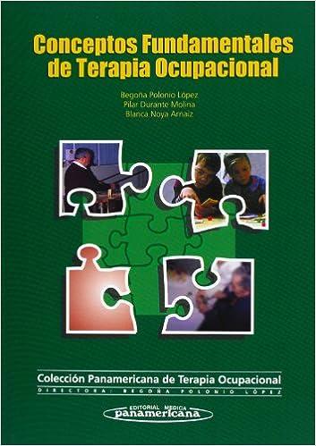 Conceptos Fundamentales De Terapia Ocupacional (Spanish