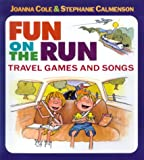 Fun on the Run, Joanna Cole and Stephanie Calmenson, 0688146600