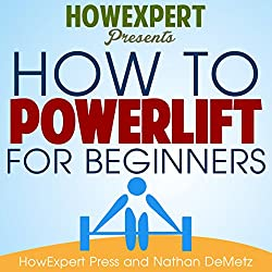 How to Powerlift for Beginners