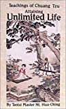 img - for Attaining Unlimited Life: Teachings of Chuang Tzu book / textbook / text book