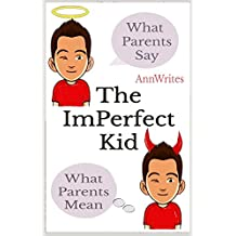 The Imperfect Kid