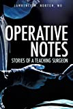 Operative Notes, Norton, 1628711205