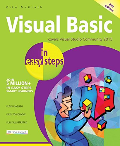 Visual Basic in easy steps: Covers Visual Basic 2015