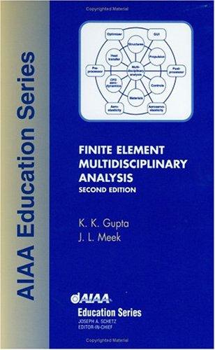 Finite Element Multidisciplinary Analysis (AIAA Education)