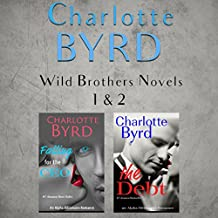 Falling for the CEO and The Debt Box Set: Wild Brothers, Books 1 and 2