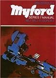 Myford Series 7 Manual, Ian Bradley, 0852427751