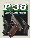 P38 Automatic Pistol, Gene Gangarosa, 0883171708
