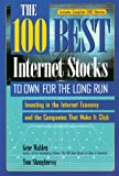 The 100 Best Internet Stocks to Own for the Long Run, Gene Walden and Tom Shaughnessy, 0793138507