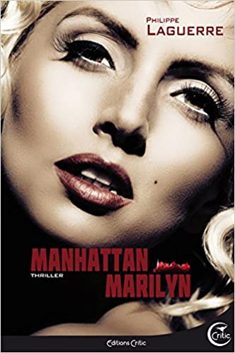 Manhattan Marilyn - Philippe Laguerre