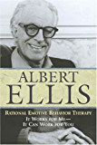 Rational Emotive Behavior Therapy: It Works for Me - It Can Work for You: It Works for Me, It Can Work for You