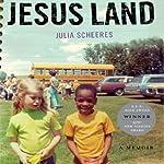 Jesus Land: A Memoir | Julia Scheeres