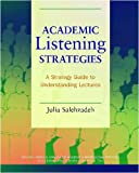 Academic Listening Strategies, Julia Salehzadeh, 0472031449
