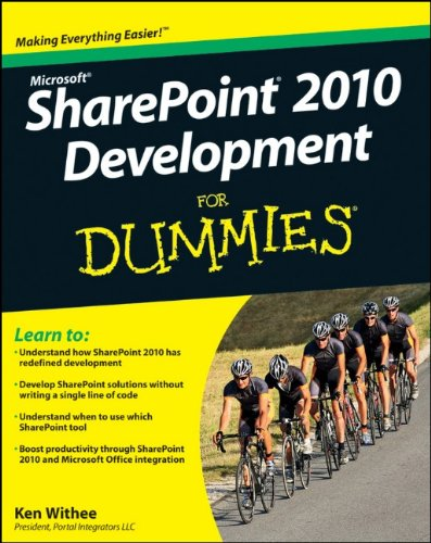SharePoint 2010 Development For Dummies by Ken Withee, Publisher : For Dummies