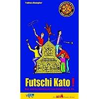 Futschi Kato!: Kokolores & Co., Bd. 2