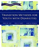 Transition Methods for Youth with Disabilties 1st Edition
