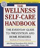 Wellness Self-Care Handbook, John E. Swartzberg and Sheldon Margen, 0929661427